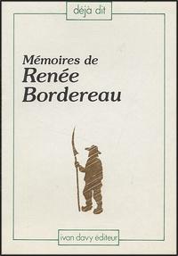 Dominique Lambert de La Douasnerie - Mémoires de Renée Bordereau dite Langevin.