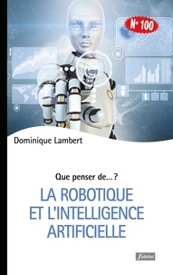 Dominique Lambert - La robotique et l'intelligence artificielle.