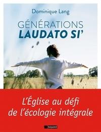 Dominique Lang - Génération Laudato si'.