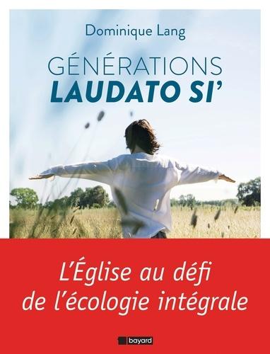 Dominique Lang - Générations Laudato si'.