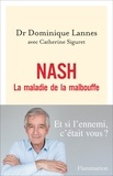Dominique Lannes - NASH - La maladie de la malbouffe.