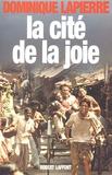 Dominique Lapierre - La cité de la joie.