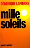 Dominique Lapierre - Mille soleils.