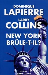 Dominique Lapierre et Larry Collins - New York brûle-t-il ?.