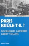 Dominique Lapierre et Larry Collins - Paris brûle-t-il ? (25 août 1944) - Histoire de la libération de Paris.