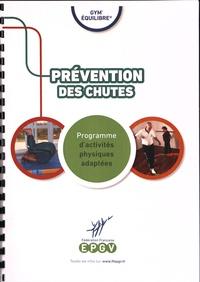 Dominique Lascaux et Brigitte Perdrizet - Prévention des chutes - Programme d'activités physiques adaptées.