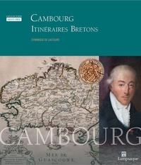 Dominique Lastours - Cambourg, itinéraires bretons.