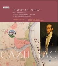 Dominique Lastours - Histoire de Cazilhac.