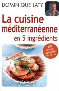 La cuisine méditerranéenne en 5 ingrédients.pdf