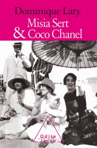 Dominique Laty - Misia Sert & Coco Chanel.