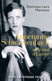 Dominique Laure Miermont - Annemarie Schwarzenbach - Ou le mal d'Europe.