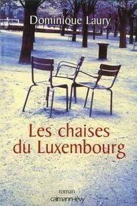 Dominique Laury - Les Chaises du Luxembourg.