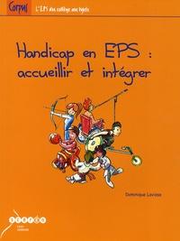 Dominique Lavisse - Handicap en EPS - Accueillir et intégrer.