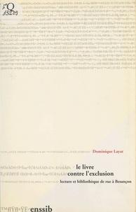 Dominique Layat - Le Livre contre l'exclusion : Lecture et bibliothèque de rue à Besançon.