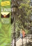 Dominique Le Brun et Fabienne Chambon - A Paris - Balades pour petits et grands.