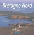 Dominique Le Brun et Camille Moirenc - Bretagne Nord - Les plus beaux mouillages vus du ciel.