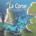 Dominique Le Brun - La Corse. - Les plus beaux mouillages vus du ciel.