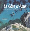 Dominique Le Brun - La Côte d'Azur. - Les plus beaux mouillages vus du ciel.