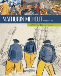 Dominique Le Brun - Mathurin Méheut.