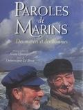 Dominique Le Brun et Alain Quemper - Paroles de marins - Des marées et des hommes.
