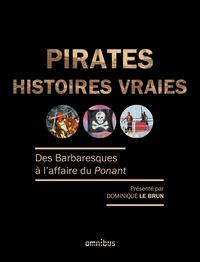 Dominique Le Brun - Pirates - Histoires vaies.