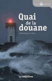 Dominique Le Brun - Quai de la douane.