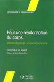 Dominique Le Doujet - Pour une revalorisation du corps - Intimité, dignité et service à la personne.