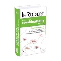 Dominique Le Fur et Yaël Freund - Dictionnaire des combinaisons de mots.