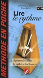 Dominique Le Guern et Bruno Garlej - Lire le rythme - Apprendre à lire le rythme facilement.