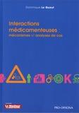 Dominique Le Gueut - Intéractions médicamenteuses - Mécanismes et analyses de cas.