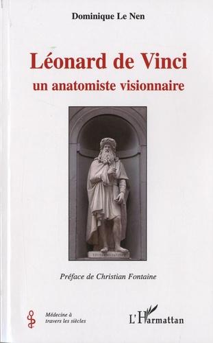 Léonard de Vinci. Un anatomiste visionnaire