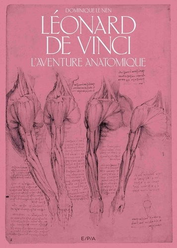 Léonard de Vinci. L'aventure anatomique