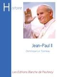 Dominique Le Tourneau - Jean-Paul II.