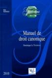 Dominique Le Tourneau - Manuel de droit canonique.