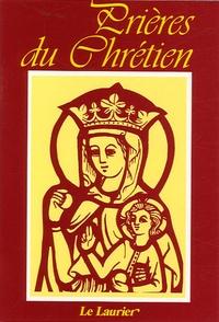 Dominique Le Tourneau - Prières du chrétien.