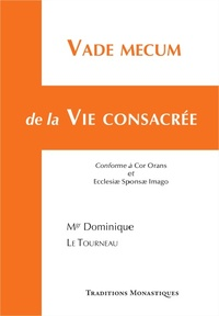 Dominique Le Tourneau - Vade-mecum de la vie consacrée.