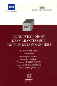 Dominique Lechien - Le nouveau droit des garanties sur instruments financiers.