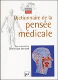 Dominique Lecourt et François Delaporte - Dictionnaire de la pensée médicale.