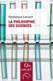 Dominique Lecourt - La philosophie des sciences.