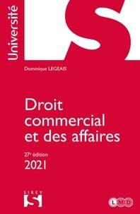 Dominique Legeais - Droit commercial et des affaires 2021 - 27e ed..