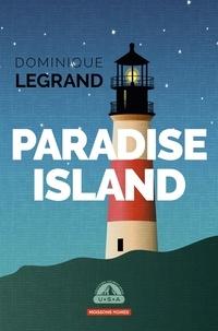 Dominique Legrand - Paradise Island.