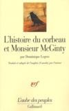 Dominique Legros - L'histoire du corbeau et Monsieur McGinty - Un indien athapascan tutchone du Yukon raconte la création du monde.
