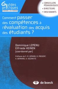 Dominique Lemenu et Elfriede Heinen - Comment passer des compétences à l'évaluation des acquis des étudiants ? - Guide méthodologique pour une approche programme dans l'enseignement supérieur.