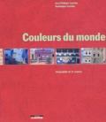 Dominique Lenclos et Jean-Philippe Lenclos - Couleurs du monde - Géographie de la couleur.