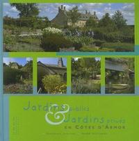 Dominique Lenclud et Hervé Guillaume - Jardins publics des villes et villages fleuris et jardins privés en Côtes d'Armor.