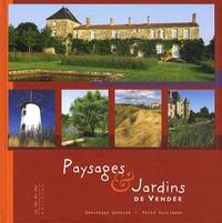 Dominique Lenclud et Hervé Guillaume - Jardins publics & Jardins privés de la Vendée.