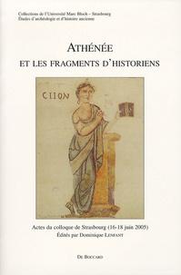 Dominique Lenfant - Athénée et les fragments d'historiens - Actes du colloque de Strasbourg (16-18 juin 2005).