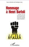 Dominique Leroy - Hommage à Henri Bartoli.