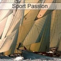 Dominique Leroy - Sport Passion (Calendrier mural 2017 300 × 300 mm Square) - Le sport au service de l'action, de la fascination et de la magie. (Calendrier mensuel, 14 Pages ).