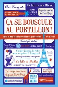 Ca se bouscule au portillon! - Mots et expressions cocasses ou pittoresques nés à Paris.pdf